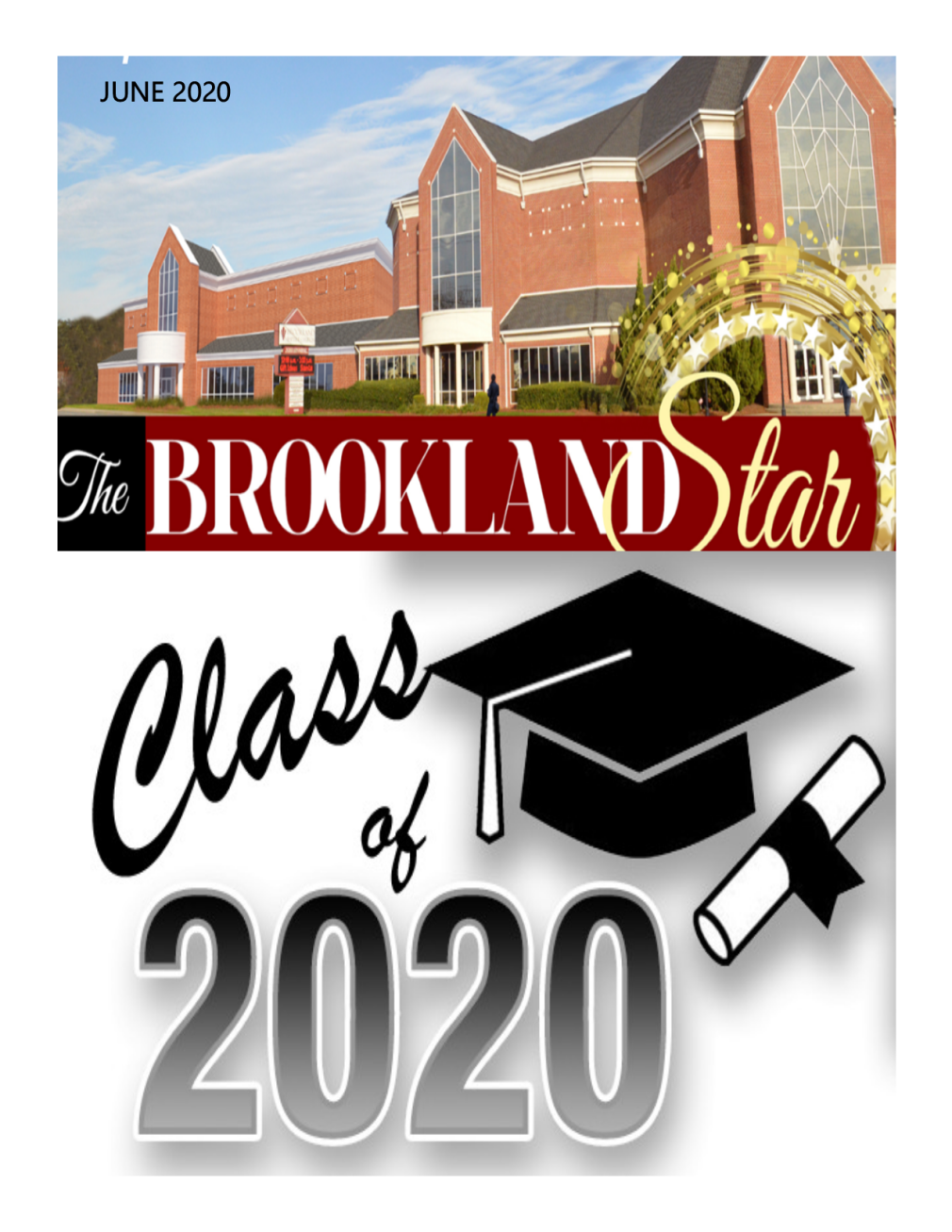 The Brookland Star June 2020 Edition