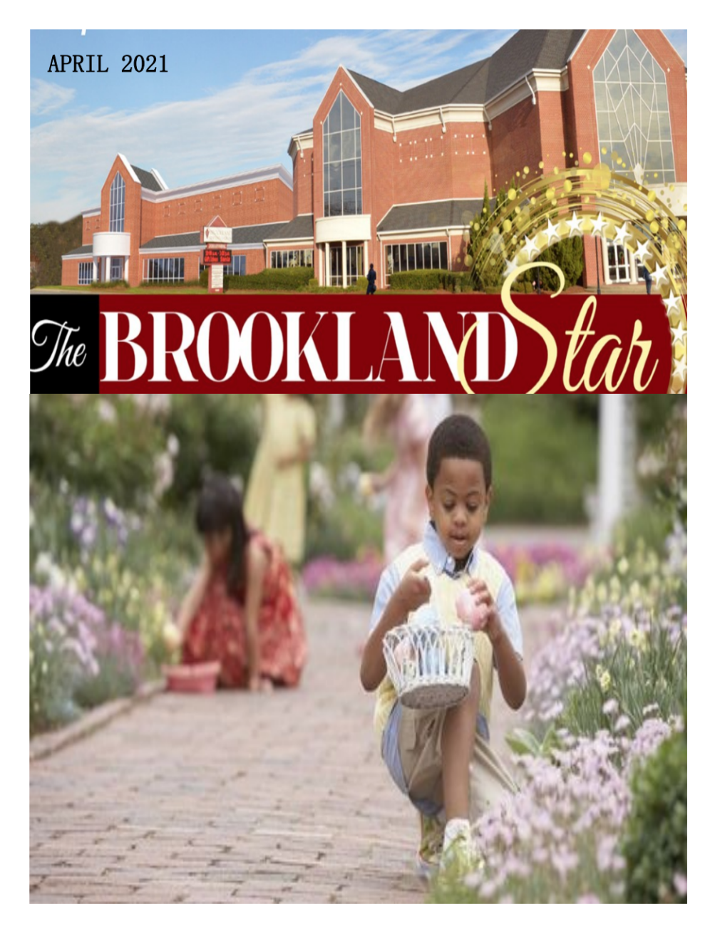 The Brookland Star April 2021 Edition